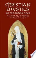 Christian Mystics Of The Middle Ages Book PDF