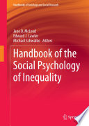 """Handbook of the Social Psychology of Inequality"" by Jane D. McLeod, Edward J. Lawler, Michael Schwalbe"