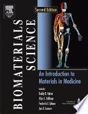"""Biomaterials Science: An Introduction to Materials in Medicine"" by Buddy D. Ratner, Allan S. Hoffman, Frederick J. Schoen, Jack E. Lemons"