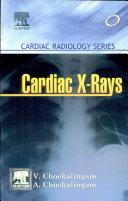 Cardiac X Rays Cardiac Radiology Series