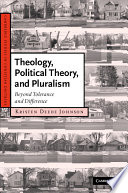Theology Political Theory And Pluralism Book PDF