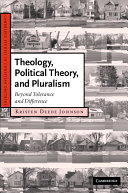 Theology  Political Theory  and Pluralism