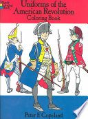 Uniforms of the American Revolution Coloring Book Book
