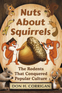 Nuts About Squirrels
