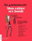 Pdf Les Paresseuses : mon cahier sex bomb Telecharger