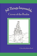 Pdf All Things Impossible: Crown of the Realm