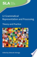 L2 Grammatical Representation and Processing