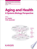 Aging and Health   A Systems Biology Perspective