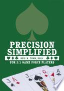 Precision Simplified