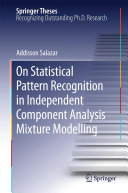 On Statistical Pattern Recognition in Independent Component Analysis Mixture Modelling [Pdf/ePub] eBook