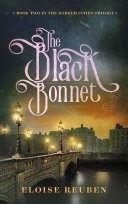 The Black Bonnet: Book Two in the Darker Cities Trilogy