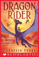 The Griffin's Feather (Dragon Rider #2) Pdf/ePub eBook