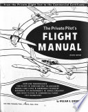 The Private Pilot's Flight Manual
