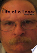 The Life of a Loner Book