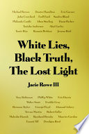 White Lies  Black Truth  The Lost Light Book