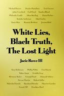 Pdf White Lies, Black Truth, The Lost Light