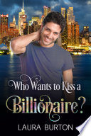 Who Wants to Kiss a Billionaire?