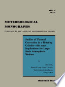 Studies of Thermal Convection in a Rotating Cylinder with Some Implications for Large Scale Atmospheric Motions