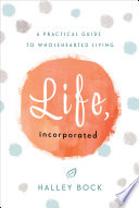 Life  Incorporated