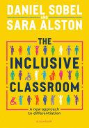 The Inclusive Classroom
