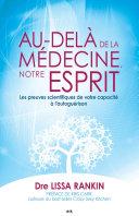 Pdf Au-delà de la médecine, notre esprit Telecharger