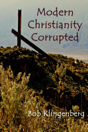 Modern Christianity Corrupted