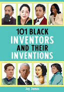 101 Black Inventors and Their Inventions