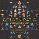 The Golden Ratio Colouring Book
