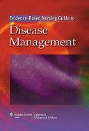 Evidence-based Nursing Guide to Disease Management
