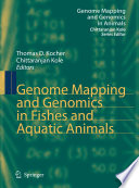 Genome Mapping and Genomics in Fishes and Aquatic Animals