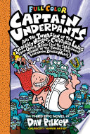 Captain Underpants and the Invasion of the Incredibly Naughty Cafeteria Ladies from Outer Space: Color Edition (Captain Underpants #3)