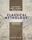 Classical Mythology  International Edition