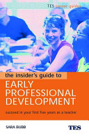 The Insider s Guide to Early Professional Development