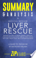 Summary   Analysis of Medical Medium Liver Rescue