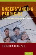 Understanding Parricide