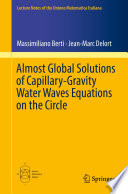 Almost Global Solutions of Capillary Gravity Water Waves Equations on the Circle