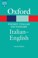 The pocket Oxford Italian dictionary: Italian - English