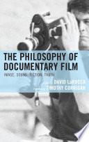 The Philosophy of Documentary Film