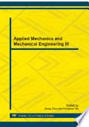 Applied Mechanics and Mechanical Engineering III