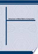 Advances in Metal Matrix Composites Book