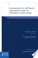 Development Of An AOTF Based Hyperspectral Imager For Atmospheric Remote Sensing