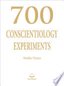 700 Conscientiology Experiments