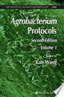 """""""Agrobacterium Protocols"""" by Kan Wang"""