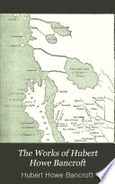 The Works of Hubert Howe Bancroft  History of Utah  1889