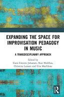 Expanding the Space for Improvisation Pedagogy in Music Pdf/ePub eBook