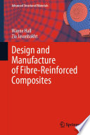 Design and Manufacture of Fibre Reinforced Composites Book