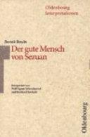 Bertolt Brecht, Der gute Mensch von Sezuan