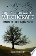 The Deep Heart Of Witchcraft Book PDF