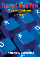Truespel Book Two: Phonetic Dictionary of USA English Pdf/ePub eBook