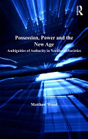 Possession  Power and the New Age